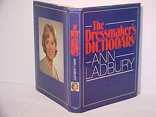 The dressmaker's dictionary (0668056533) by Ladbury, Ann
