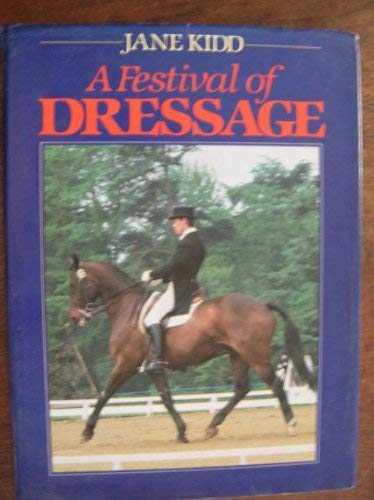 9780668056540: A festival of dressage