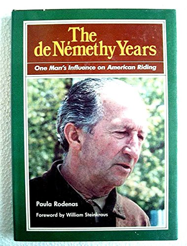 9780668056786: The de Nemethy years: One man's influence on American riding
