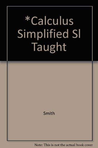 9780668057561: Calculus Simplified and Self-Taught