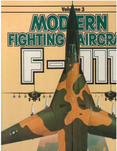 9780668059046: F-111 (Modern Fighting Aircraft, Vol. 3)