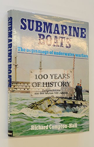 9780668059244: Submarine boats: The beginnings of underwater warfare