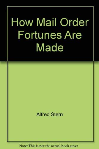 9780668059886: How Mail Order Fortunes Are Made