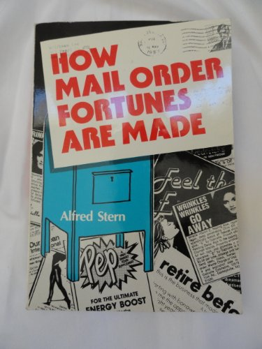 How Mail Order Fortunes Are Made: Alfred Stern