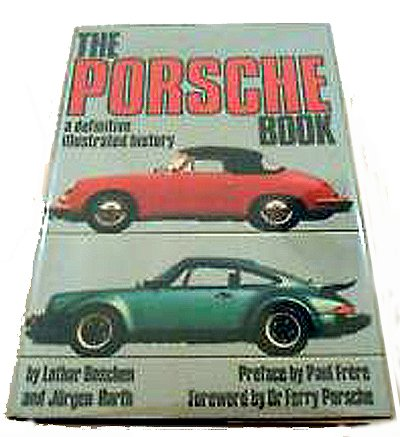 9780668060035: The Porsche book: A definitive illustrated history
