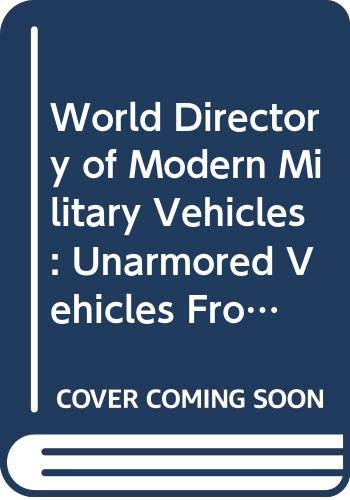 9780668060226: World Directory of Modern Military Vehicles: Unarmored Vehicles From 1970