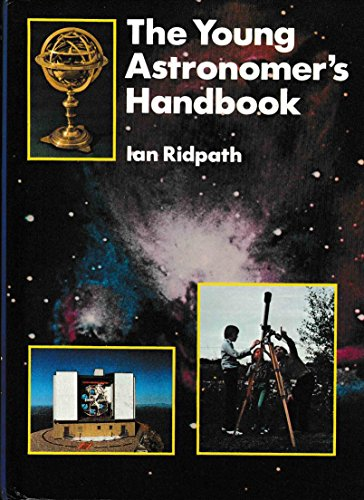 9780668060462: The Young Astronomer's Handbook