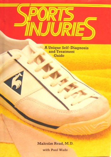 9780668060493: Sports injuries: A unique self-diagnosis and treatment guide