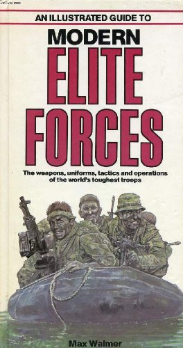 9780668060646: Illustrated Guide to Modern Elite Forces (Illustrated Guides Series)