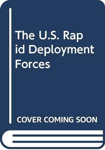 The U. S. Rapid Deployment Forces: David Eshel