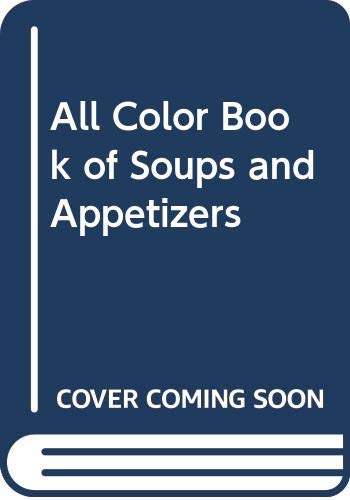 9780668062190: All Color Book of Soups and Appetizers