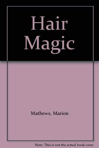 9780668062282: Hair Magic