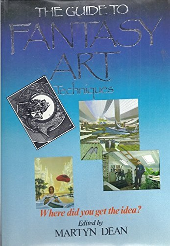 9780668062336: The Guide to Fantasy Art Techniques