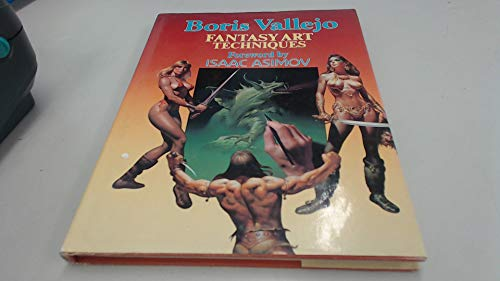 9780668062343: Fantasy art techniques / Boris Vallejo