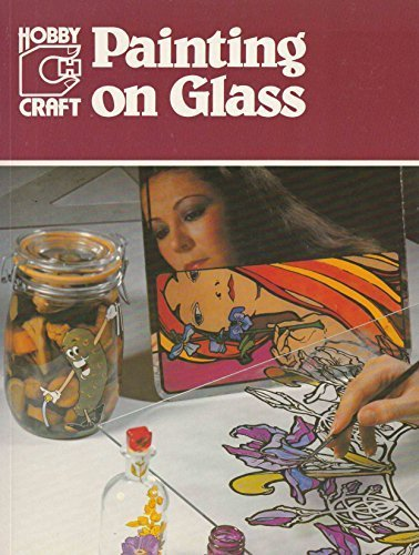 Painting on Glass (Hobby craft): Carpentier, Didier