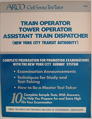 9780668063128: Arco Train Operator, Tower Operator, Assistant Train Dispatcher (ARCO CIVIL SERVICE TEST TUTOR)