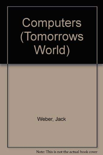 Computers (Tomorrows World): Jack Weber