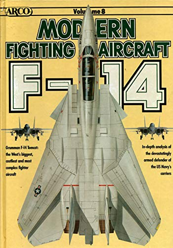 9780668064064: MODERN FIGHTING AIRCRAFT SERIES #8: F-14 TOMCAT