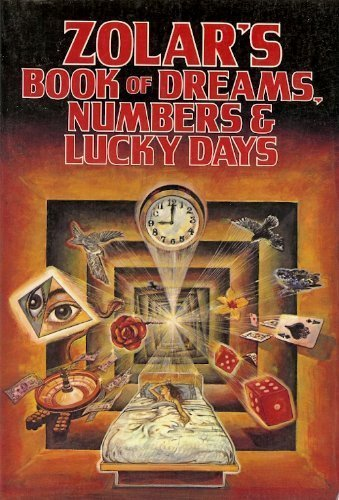 Book of Dreams, Numbers and Lucky Days: Zolar