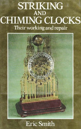 9780668064224: Striking and Chiming Clocks: Their Working and Repair