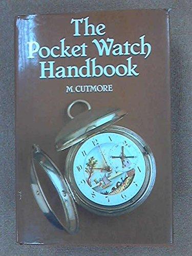 9780668064231: The Pocket Watch Handbook