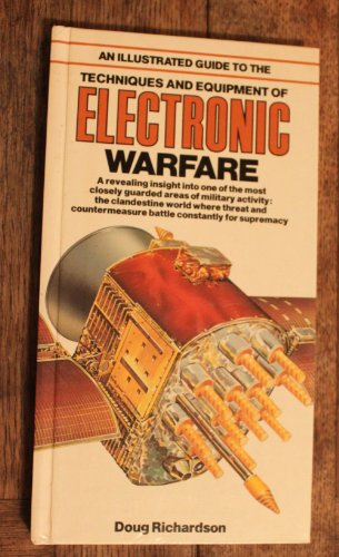 9780668064972: An Illustrated Guide to the Techniques and Equipment of Electronic Warfare (Illustrated Guides Series)