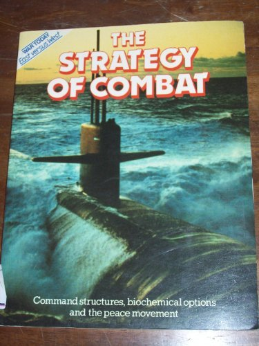 9780668065238: The Strategy of Combat (War Today East Versus West)