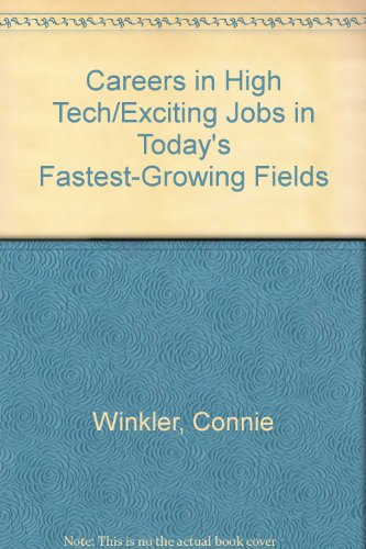 Careers in High Tech/Exciting Jobs in Today's: Connie Winkler