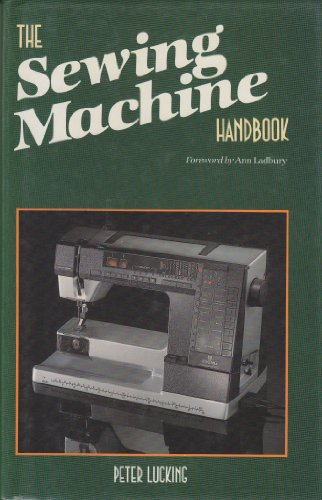 9780668065566: The sewing machine handbook