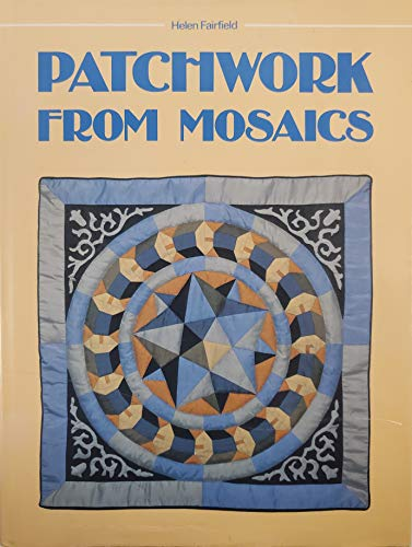 9780668065580: Title: Patchwork from mosaics Patchwork from the stones o