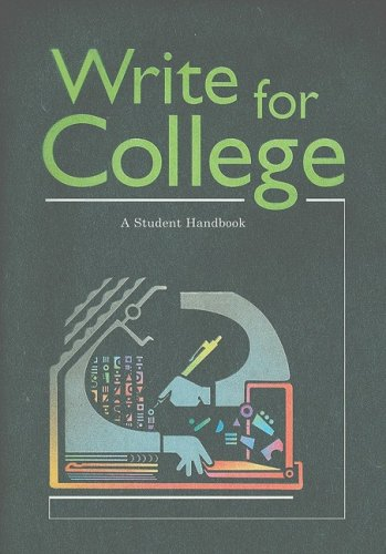 9780669000313: Write for College: A Student Handbook
