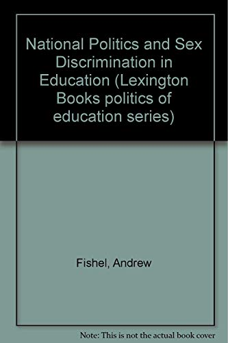 National Politics and Sex Discrimination in Education: Janice Pottker; Andrew