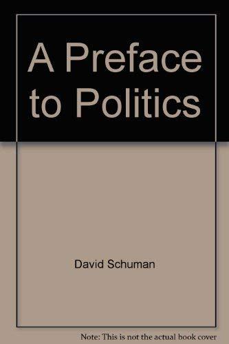 9780669003482: A preface to politics