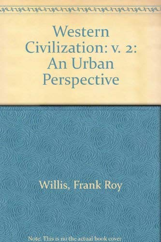 9780669004632: Western Civilization: v. 2: An Urban Perspective