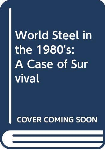 World steel in the 1980s: A case: William Thomas Hogan