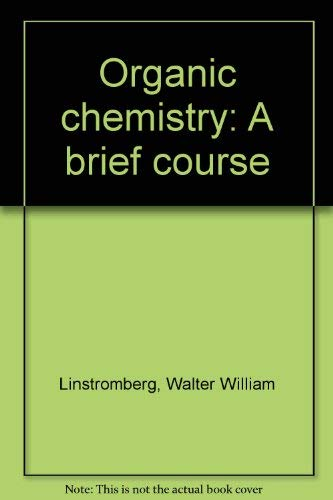 9780669006377: Organic chemistry: A brief course