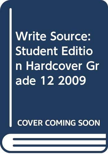 9780669006513: Write Source: Student Edition Hardcover Grade 12 2009