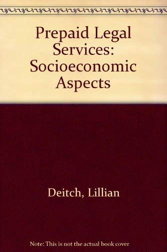 Prepaid legal services: Socioeconomic impacts: Deitch, Lillian