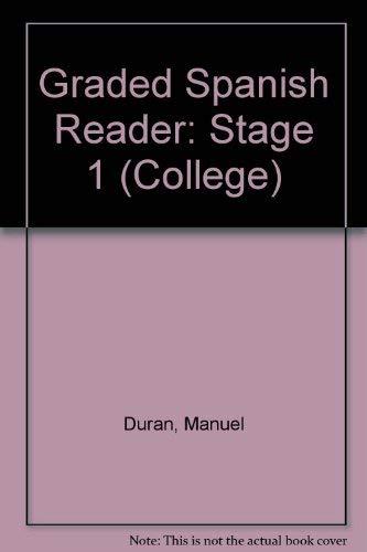 Graded Spanish Reader (College): Duran, Manuel