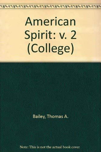 9780669010022: American Spirit: v. 2 (College)