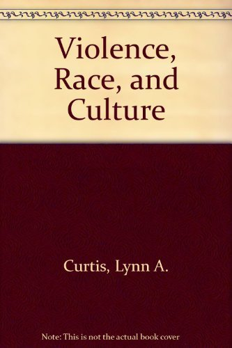 9780669010664: Violence, Race, and Culture