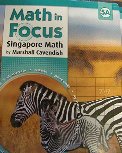 9780669010824: Math in Focus: Singapore Math: Student Edition