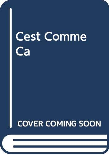 9780669011623: C'est Comme Ca