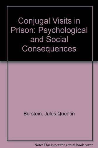 9780669012873: Conjugal Visits in Prison: Psychological and Social Consequences