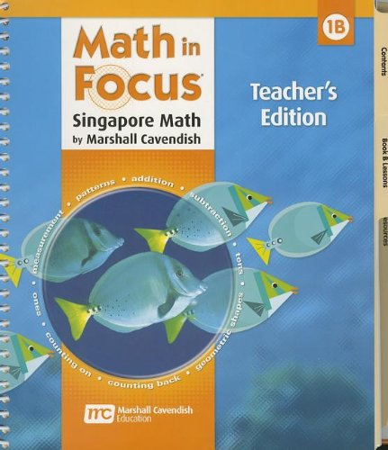 9780669013146: Math in Focus: Singapore Math: Teacher's Edition, Book B Grade 1 2009