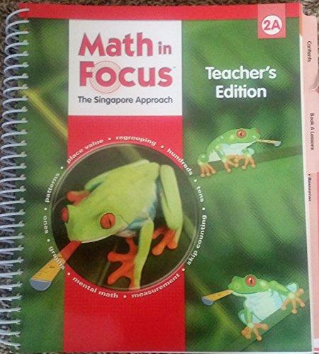 9780669013184: Math in Focus: Singapore Math: Teacher's Edition, Book A Grade 2 2009