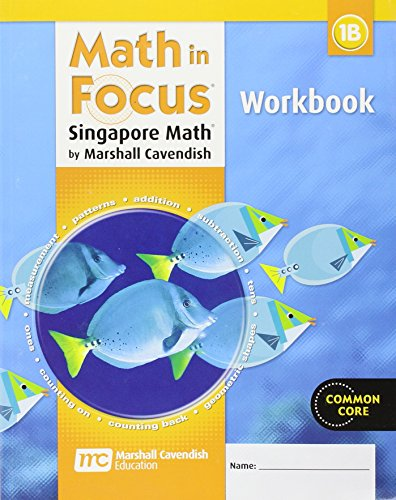 9780669013252: Math in Focus: Singapore Math Grade 1, Book B: Student Workbook