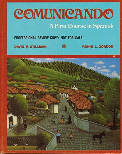 Comunicando: A First Course in Spanish (English and Spanish Edition): David M. Stillman
