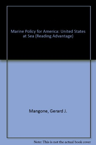 Marine Policy for America: United States at: Gerard J Mangone