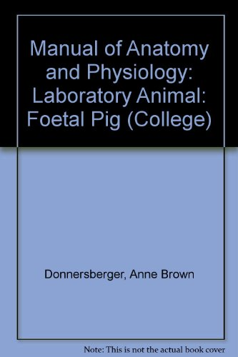 A Manual of Anatomy and Physiology: Anne B. Donnersberger